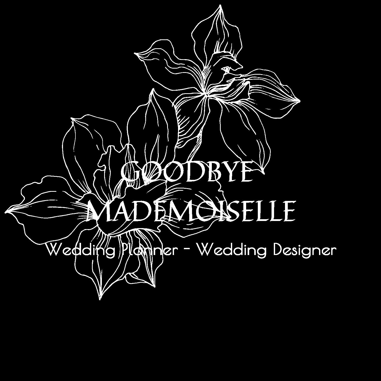 Goodbye Mademoiselle